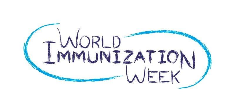 World Immunisation / Immunization Week 2020 - National Awareness ...