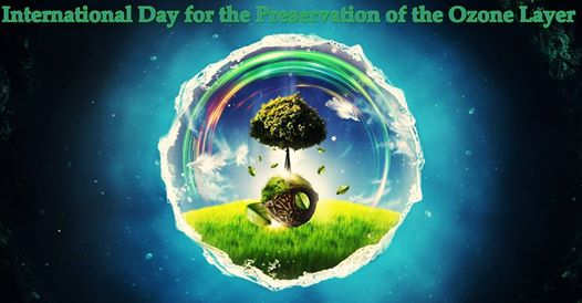 international day for the preservation of the ozone layer 2019